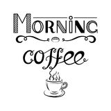 Hand drawn lettering `Morning coffee` and view of a cup of coffee on white background. EPS8 Stock Photo