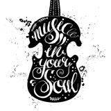 Hand-drawn lettering music in your soul. Royalty Free Stock Photos