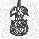 Hand-drawn lettering music in your soul Stock Photography