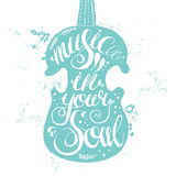 Hand-drawn lettering music in your soul Royalty Free Stock Photo