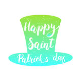 Hand drawn lettering phrase for Irish holiday Saint Patrick`s day with hat isolated on the white background. Fun brush ink inscrip. Tion for photo overlays Stock Photo