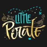 Hand drawn lettering phrase Little Pirate for dark backgrounds vector illustration