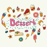 Hand drawn lettering poster with desserts and sweets. Desserts. Vector illustration. Vector concept for dessert menu of the. Restaurant vector illustration