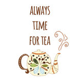 Hand drawn lettering poster with phrase and teapot Stock Images