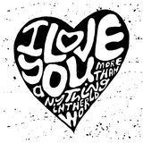 Hand drawn lettering romantic inspiration quote, text i love you more than anything in the world, written in heart shape silhouett Royalty Free Stock Image