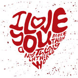 Hand drawn lettering romantic inspiration quote, text i love you more than anything in the world, written in heart shape silhouett Stock Photo