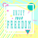 Hand drawn lettering time your freedom. With bright background. Abstract design card for prints, flyers, banners, invitations, special offer and more. Pattern Royalty Free Stock Photography