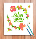Hand drawn miss you card. Typography and flowers. Miss you typography lettering with flowers  decorative text card. Vector Royalty Free Stock Image