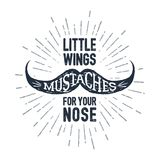Hand drawn mustache textured vector illustration. Hand drawn mustache textured vector illustration and `Mustaches - little wings for your nose` lettering Stock Photos