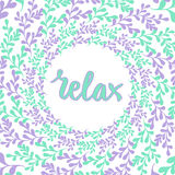 Hand drawn nature frame. Vector circle background with lettering Relax. Cute pastel decoration Royalty Free Stock Photos
