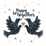 Hand drawn party label with textured doves vector illustration. And `So happy together!` lettering royalty free illustration