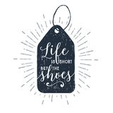 Hand drawn price tag vector illustration. Hand drawn price tag textured vector illustration and `Life is short, buy the shoes` ironic lettering Stock Photography