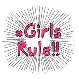 Girls rule quote. Hand drawn quote Girls rule, with symbolic black and white sun rays in the background.  objects on white. Vector illustration. Design concept Stock Images