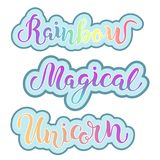 Hand drawn Rainbow, Magical, Unicorn lettering.