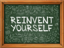 Hand Drawn Reinvent Yourself on Green Chalkboard. Royalty Free Stock Photography
