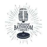 Hand drawn retro microphone vector illustration. Hand drawn 90s themed badge with microphone vector illustration and `Professional bathroom singer` ironic Royalty Free Stock Photos