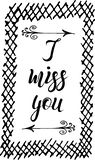Hand drawn sketch, lettering I miss yoy with arrows into hand drawn frame. Vector illustration, hand drawn sketch, lettering I miss yoy with arrows into hand stock illustration