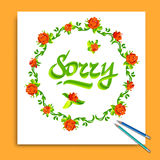 Hand drawn Sorry card. Typography and flowers Stock Image