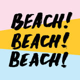 Hand drawn summer quote. Beach Royalty Free Stock Images