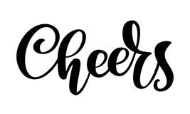 Hand drawn text Cheers lettering banner. Greeting card design template with calligraphy. Vector illustration.  stock illustration