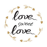 Hand drawn text `Love sweet love` into the circle frame made from sketch arrows. Stock Photos