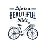 Hand drawn textured vintage label with bicycle vector illustration. And inspirational lettering. Life is a beautiful ride Royalty Free Stock Images