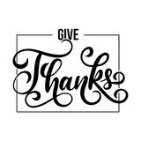 Thanksgiving Day card with lettering on white background. Hand drawn thanksgiving greeting card Give Thanks. Thanksgiving Day card Stock Image