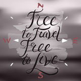 Hand drawn travel typography poster on blurred background Royalty Free Stock Image