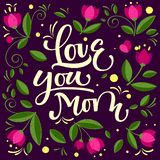Hand drawn typographic inscription, lettering design Love you mom stock illustration