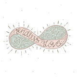 Hand drawn typographic poster with infinity symbol Royalty Free Stock Image