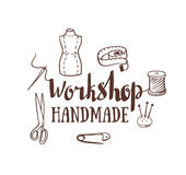 Hand drawn typography poster with dressmaking accessories and stylish lettering workshop handmade. Royalty Free Stock Photos