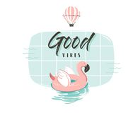Hand drawn vector abstract summer time fun illustration with pink flamingo buoy ring in pastel colors and modern. Typography quote Good vibes isolated on white Stock Images