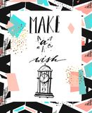 Hand drawn vector abstract textured motivational poster. With clock and modern lettering phase Make a wish.Perfect for any other kind of design invitation or Royalty Free Illustration