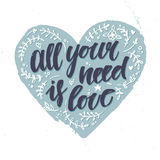 Hand drawn vector illustration.  All your need is love. Royalty Free Stock Photo
