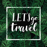 Hand drawn vector illustration - Let's go travel. Summer tropica Royalty Free Stock Image