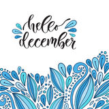 Hand drawn vector lettering. Hello december. Modern calligraphy with blue doodle decoration. Illustration for poster and icon Royalty Free Stock Photo