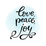 Hand drawn vector lettering Love, peace, joy.  black cal Royalty Free Stock Image