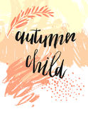 Hand drawn vector textured card template in orange colors with Autumn child phase. Handwritten ink lettering on white background.Autumn leaves abstract Stock Photography