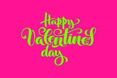 Hand drawn vector typography for Happy Valentine`s day, holiday of lovers in bright plastic colors - pink and green for royalty free illustration