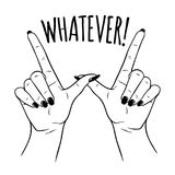 Hand drog kvinnlighänder i W för WHATEVER gest Prålig illustration för tatuering-, klistermärke-, lapp- eller tryckdesignvektor stock illustrationer