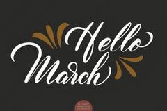 Hand getrokken die typografie het van letters voorzien uitdrukking Hello Maart op de donkere achtergrond wordt geïsoleerd met De  Royalty-vrije Stock Afbeeldingen