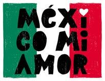 Hand gezeichnetes Mexiko MI Amor Vector Poster Gotische Schriften auf einer abstrakten mexikanischen Flagge lizenzfreie abbildung