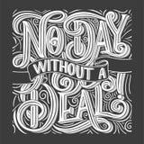 Hand gezeichnetes Typografieplakat Kein Tag ohne ein Abkommen, Fahne mit Beschriftung Großhandelshintergrund Rabatttag, Plakat ca stock abbildung