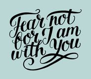 Hand het van letters voorzien met de Vrees van het bijbelvers niet, voor J am met u vector illustratie