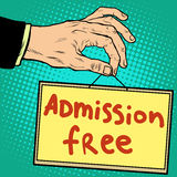 Hand holding a sign admission free Stock Images