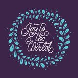 Joy to the World. Hand-lettered Christmas quote print Stock Images