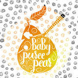 Hand-lettered  colorful orange poster advertising baby food with pear. Vector Royalty Free Stock Image