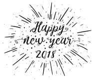 Hand lettered Happy New Year 2018 text with burst. Hand lettered Happy New Year 2018 text with firework burst for poster, banner and holiday greeting card. New Royalty Free Stock Image