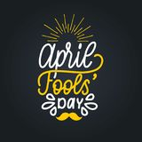 Hand lettering April Fools day. Vector illustration. Holiday background for greeting card, poster etc. Hand lettering April Fools day. Vector illustration Stock Image