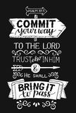Hand lettering with bible verse Commit your way to the Lord and He shall bring it to pass on black background. Hand lettering Commit your way to the Lord and He vector illustration